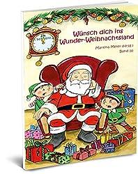 Wünsch dich in Wunder-Weihnachtsland Band 10 (Wünsch dich ins Wunder-Weihnachtsland)