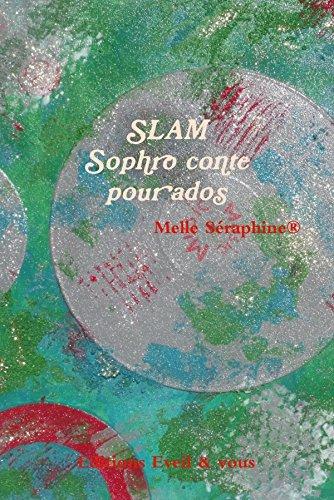 SLAM - Sophro conte pour ados par Melle Seraphine