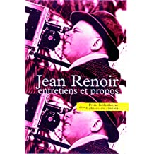 JEAN RENOIR. Entretiens et propos