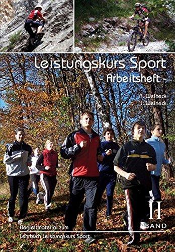 Preisvergleich Produktbild Leistungskurs Sport, Band II - Arbeitsheft