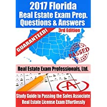 2017 Florida Real Estate Exam Prep Questions, Answers & Explanations: Study Guide to Passing the Sales Associate Real Estate License Exam Effortlessly [3rd Edition] (English Edition)