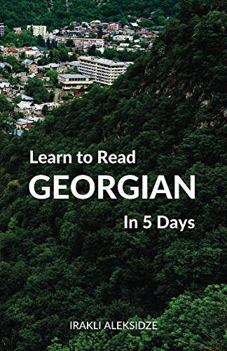 Learn to Read Georgian in 5 Days (English Edition)