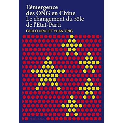Lémergence des ONG en Chine: Le changement du rôle de lEtat-Parti