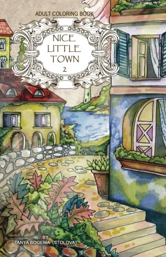 Adult coloring book: Nice Little Town: Volume 2