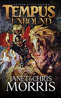 Tempus Unbound (Sacred Band Series Book 6) by [Morris, Janet, Morris, Chris]