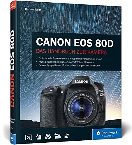 Canon EOS 80D: Das Handbuch zur Kamera Canon 1