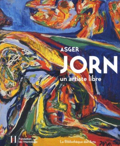 Asger Jorn, un artiste libre