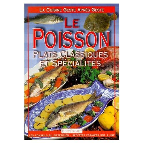 La Cuisine geste après geste : Le Poisson
