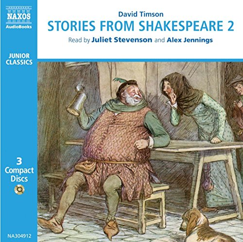"Stories from Shakespeare 2: ""Julius Caesar "", ""The Merchant of Venice"", "" The Taming of the Shrew"", ""As You Like It"", ""Richard II"", ""Henry IV Part I and ... 2 (Classic Literature with Classical Music)"
