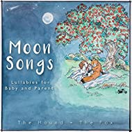 Moon Songs: Lullabies for Baby and Parent