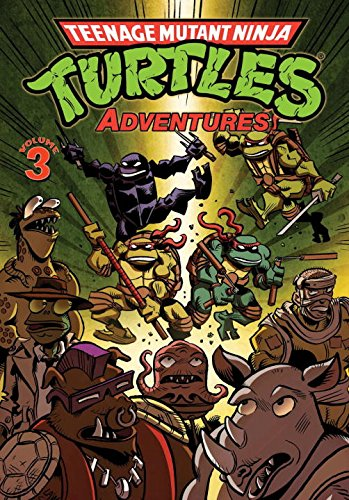 Teenage Mutant Ninja Turtles Adventures Volume 3 por Dean Clarrain