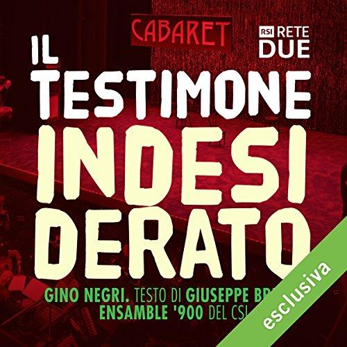 Il testimone indesiderato | Gino Negri