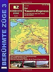 Der Tauern-Express: Von der Nordsee über die Tauern auf den Balkan