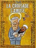 """Afficher """"Croisade s'amuse (La)"""""""