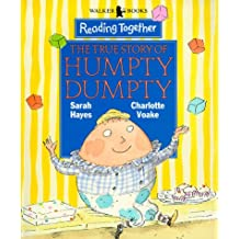 True Story Of Humpty Dumpty (Reading Together)
