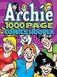 Archie Comics 1000 Page Comics Hoopla (Archie 1000 Page Digests)