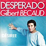 Becaud, Gilbert / Desperado / Desiree / 1983 / Bildhülle / EMI 1C 006-17 2915 7 / 1729157 / Deutsche Pressung / 7 Zoll Vinyl Single-Schallplatte SP /
