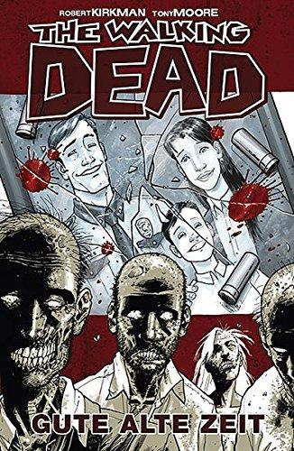 Livres Couvertures de The Walking Dead 1: Gute alte Zeit