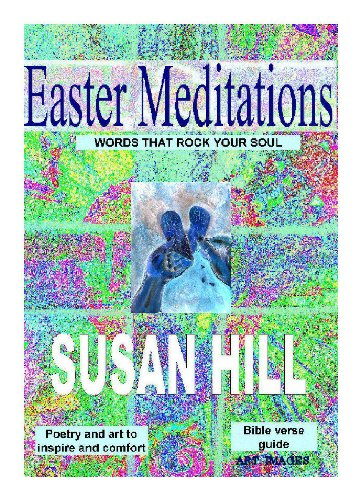 Easter Meditations Words That Rock Your Soul