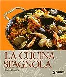 Scarica Libro La cucina spagnola Ediz illustrata (PDF,EPUB,MOBI) Online Italiano Gratis
