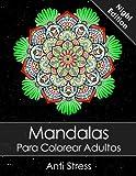 Libros Descargar en linea Mandalas Para Colorear Adultos Un Libro Para Colorear Para Adultos Night Edition BONO Gratuito De 60 Paginas De Mandalas Para Colorear PDF Para Imprimir (PDF y EPUB) Espanol Gratis