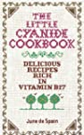 The Little Cyanide Cookbook: Deliciou...