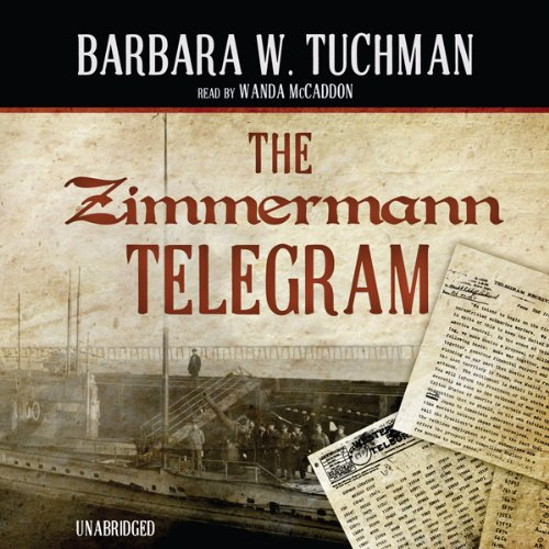 The Zimmermann Telegram  Audiolibri