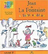 Jean de La Fontaine : 4 fables en délire