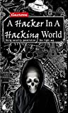 A Hacker In A Hacking World: Doing security penetration, the right way.