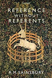 Reference without Referents by R. M. Sainsbury (2007-11-24)