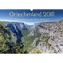 Griechenland 2018 - Zagorochoria und Vikos-Schlucht (Wandkalender 2018 DIN A3 quer): Griechenlands grüner Nordwesten in Bildern (Monatskalender, 14 Seiten ) (CALVENDO Orte)