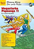Megastarke Popsongs: Band 11. 1-2 Sopran-Blockflöten. Ausgabe mit CD. (Flöten-Hits für coole Kids)