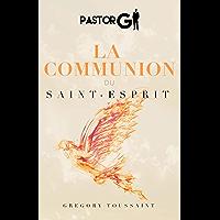 La Communion du Saint Esprit