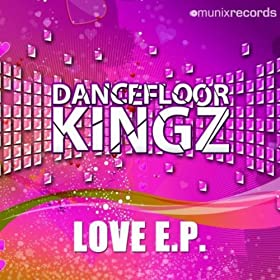 Dancefloor Kingz-Love