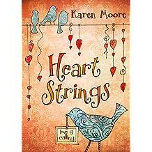 Heartstrings: Love Is Calling by Karen Moore (2014-01-01)