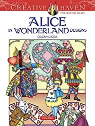 Creative Haven Alice in Wonderland Designs Coloring Book (Creative Haven Coloring Books)