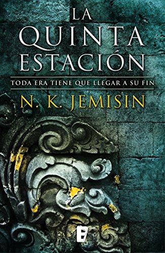 La quinta estación (La Tierra Fragmentada 1): La Tierra Fragmentada I (Premio Hugo 2016) por N.K. Jemisin