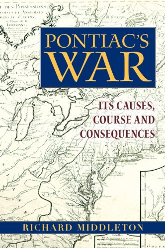 pontiacs-war-its-causes-course-and-consequences