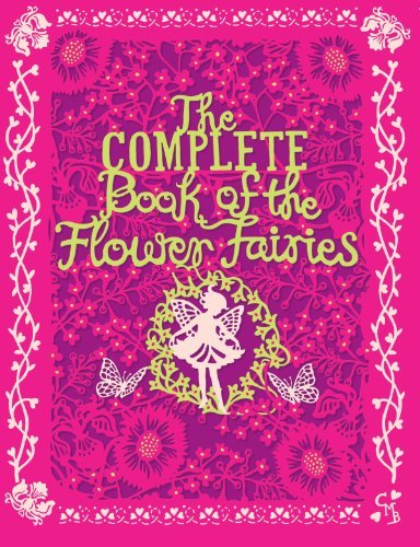The Complete Book of the Flower Fairies by Cicely Mary Barker (2014-05-01)