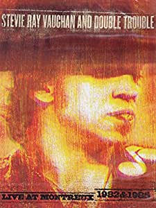 Steve Ray Vaughan and Double Trouble : Live at Montreux
