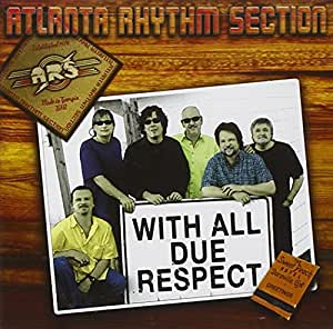 With all due respect atlanta rhythm section amazon fr musique