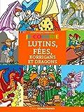 JE COLORIE LUTINS, FEES, KORRIGANS ET DRAGONS (FR-GB)...