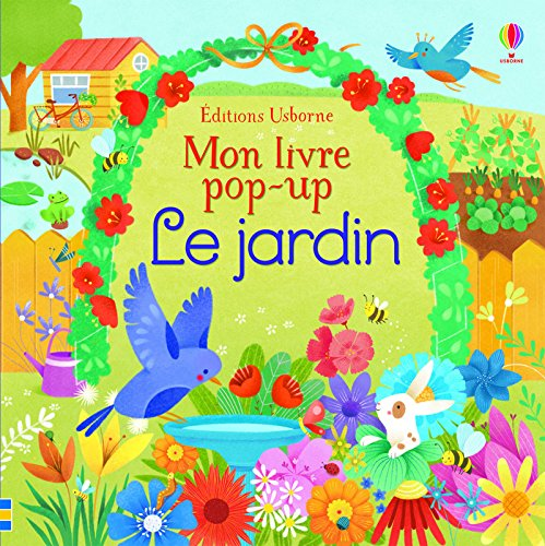 Le jardin (Mon livre pop-up)
