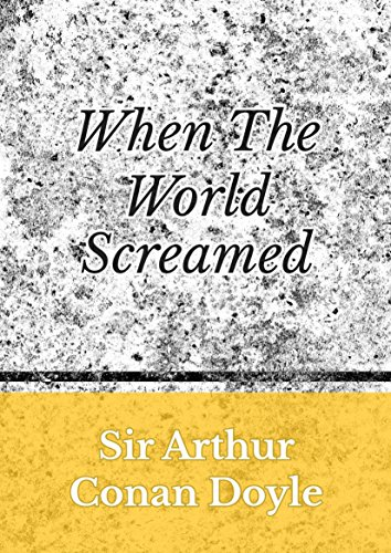 When the World Screamed (English Edition) -