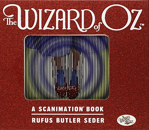 The Wizard of Oz: A Scanimation Book: 10 Classic Scenes from Over the Rainbow (Scanimation Books) (Dorothy-schuhe Kinder Rot Für)