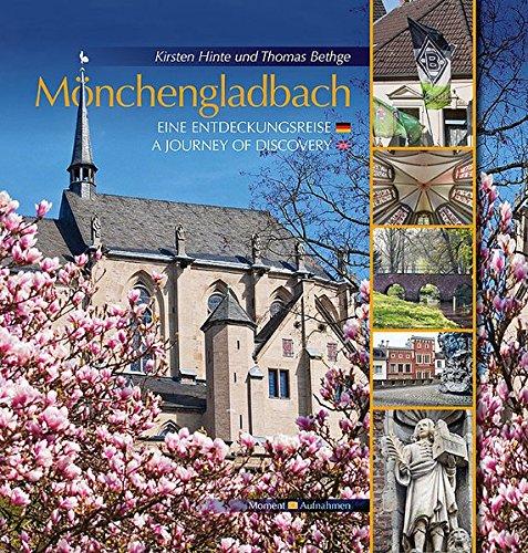 Mönchengladbach: Eine Entdeckungsreise