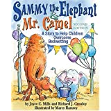 Sammy The Elephant & Mr Camel: A Story To Help Children Overcome Bedwetting