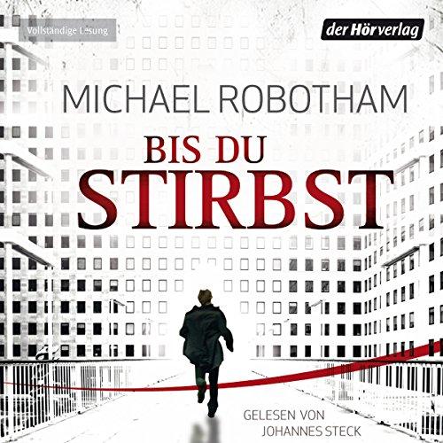 Buchseite und Rezensionen zu 'Bis du stirbst' von Michael Robotham