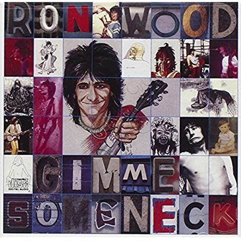 Gimme Some Neck by Ron Wood (2008-04-01)
