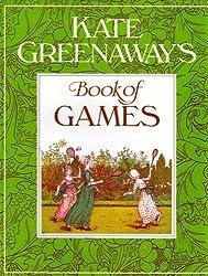 Kate Greenaway's Book of Games by Kate Greenaway (1993-05-06)